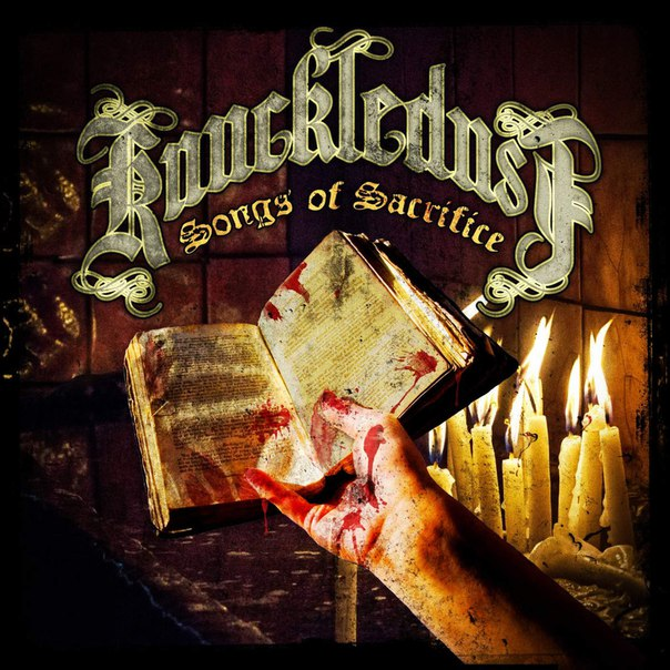 Knuckledust - Songs Of Sacrifice (2016)
