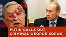 Vladimir Putin CRUSHES George Soros for all western leaders to see