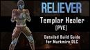 Templar Healer Build PvE Reliever - Murkmire DLC