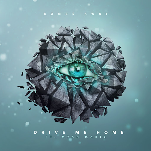 Bombs Away альбом Drive Me Home (feat. Myah Marie) [Radio Edit]