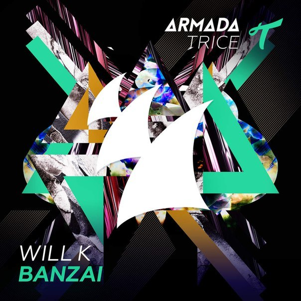 Will K – Banzai (Original Mix)