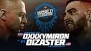 KOTD - Oxxxymiron (RU) vs Dizaster (USA) | WDVII