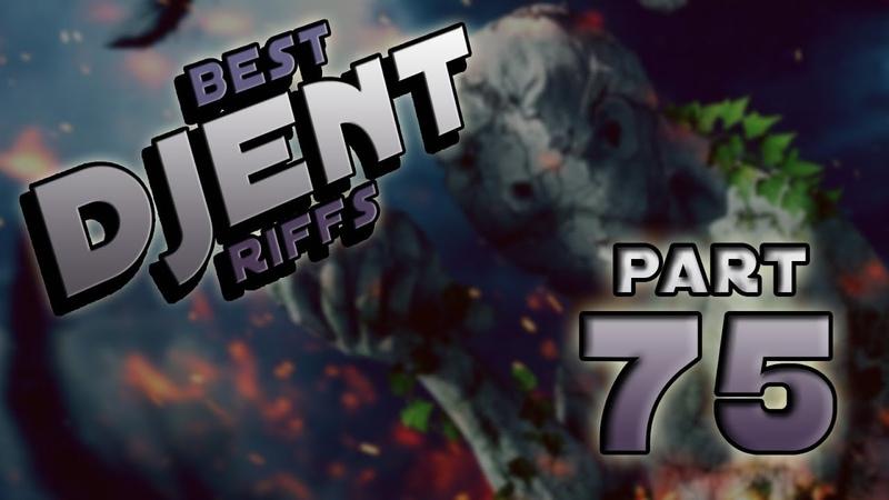 Best Djent Riffs 75