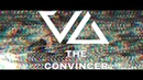 Valis Ablaze - The Convincer (Official Video)