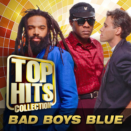 Bad boys blue альбом Top Hits Collection