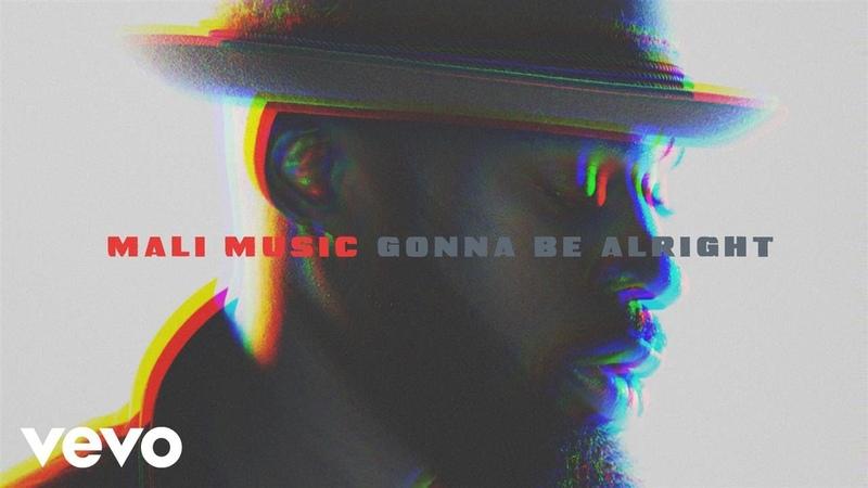 Mali Music - Gonna Be Alright (Audio)