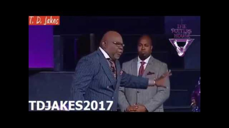 TD JAKES 2017 Your treasure is behind the Trash if you despise the Trash is you despise your trea