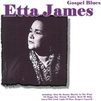 Etta James альбом Gospel Blues