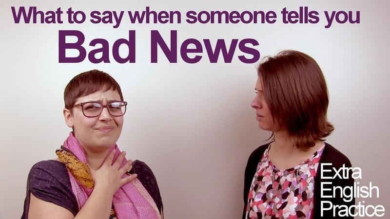 Responding to Bad News