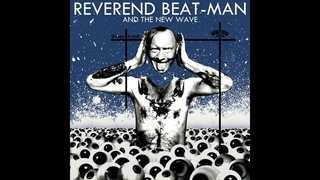 Reverend Beat-Man and The New Wave - Blues Trash Full Album (2018)