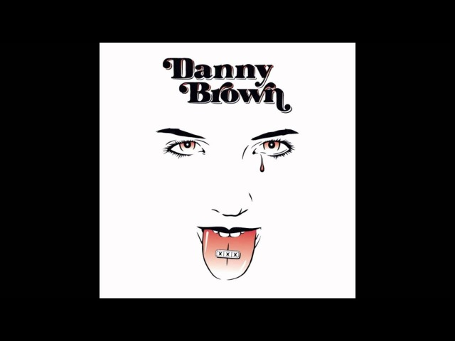 Danny Brown - Detroit 187 feat Chip$