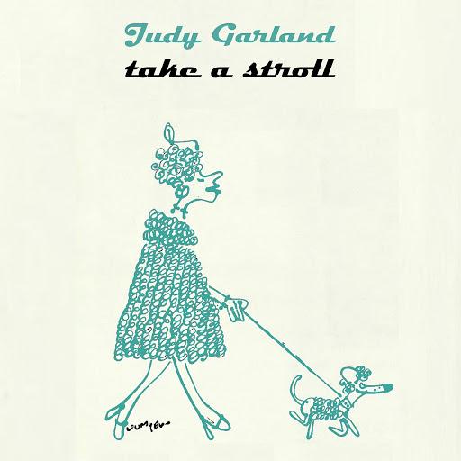 Judy Garland альбом Take A Stroll
