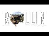 Rollin - Calvin Harris
