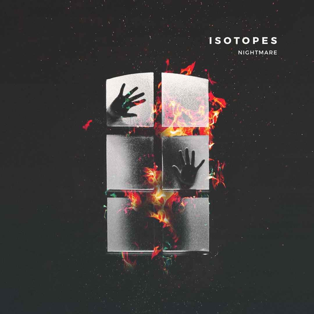 Isotopes - Nightmare [single] (2018)