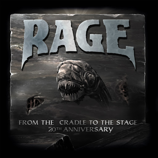 Rage альбом From the Cradle to the Stage (20th Anniversary)