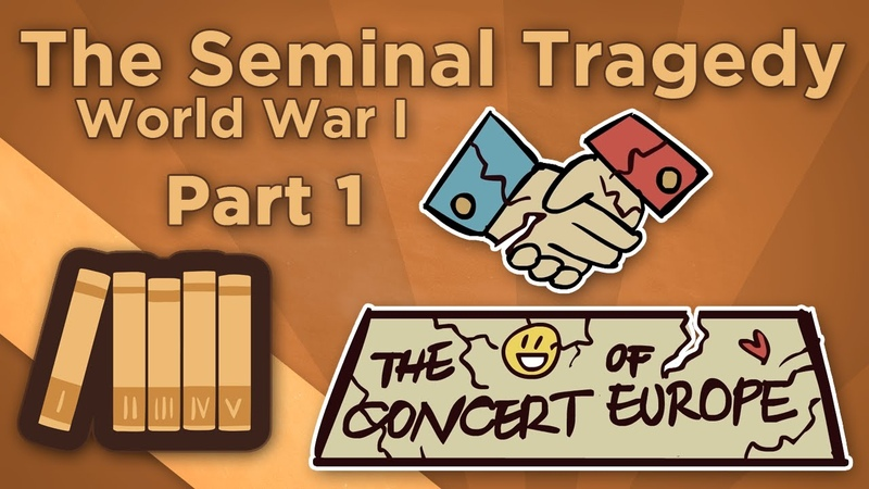 World War I: The Seminal Tragedy - I: The Concert of Europe - Extra History