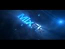 Intro dlya kanala MIX FIX