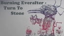 Burning Everafter - Turn To Stone [MM]