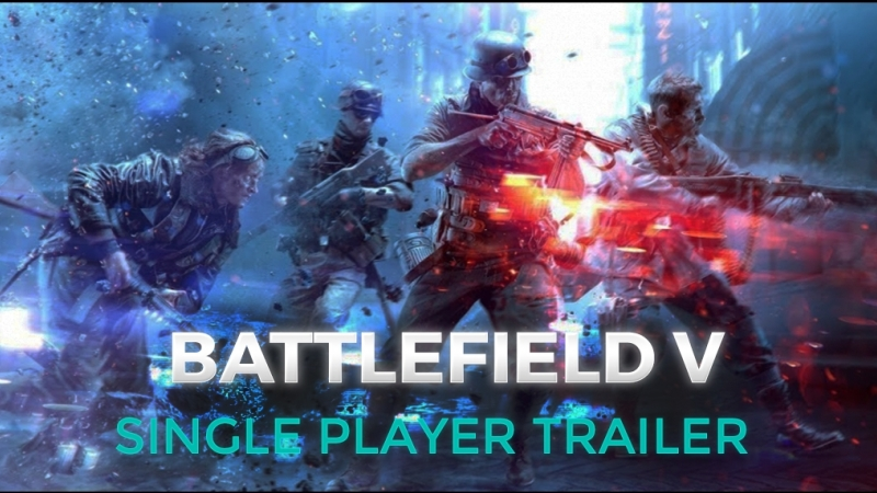 BATTLEFIELD 5 Single Player Trailer (2018) Battlefield V PS4/Xbox One/PC
