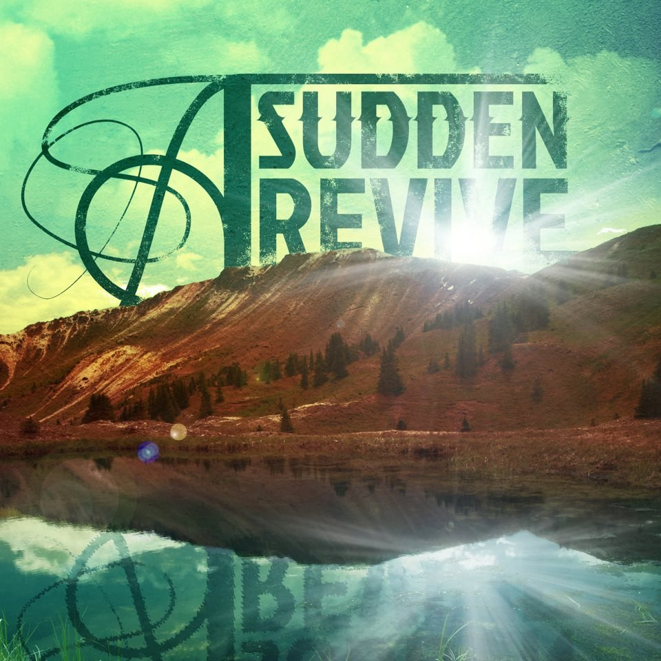 A Sudden Revive - A Sudden Revive [EP] (2012)