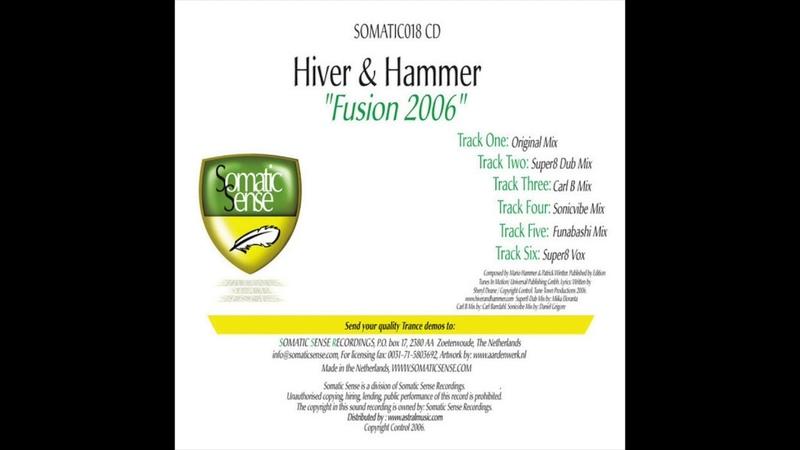Hiver Hammer - Fusion 2006 (Original Mix ) (2006)