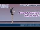 Beautiful Dance Girls - SlowMo Vol. 02