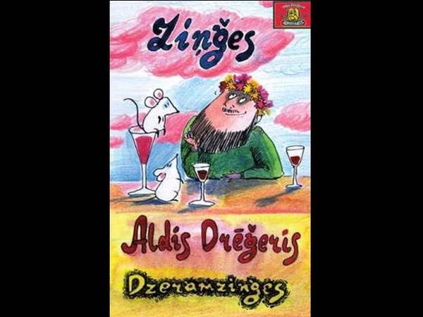 Aldis Drēģeris - Iedzersim pa glāzei (Dzeramziņģes)