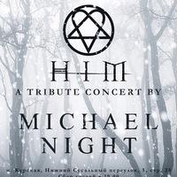 HIM TRIBUTE CONCERT BY MICHAEL NIGHT 8.01 МОСКВА