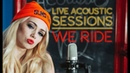 WE RIDE - Live Acoustic Sessions Vol.2 - SUMO CYCO