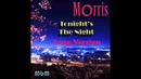 Morris - Tonight's The Night Long Version (mixed by Manaev)