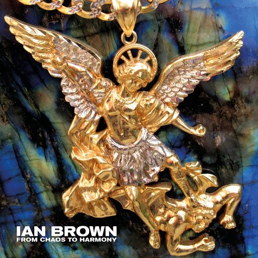 Ian Brown альбом From Chaos To Harmony