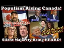 Populism Rising Canada , USMCA Trump Style, FaithGoldy CENSORED! Kavanaugh Update!