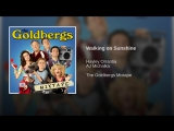 Goldbergs mixtape Walking on Sunshine