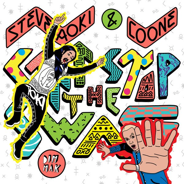 Steve Aoki & Coone – Can't Stop the Swag