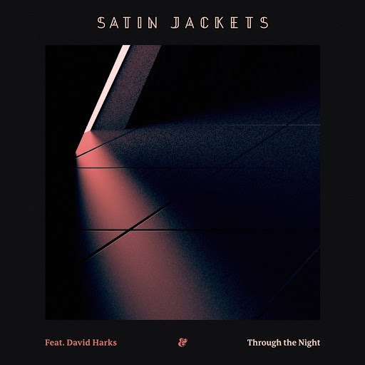 Satin Jackets альбом Through The Night