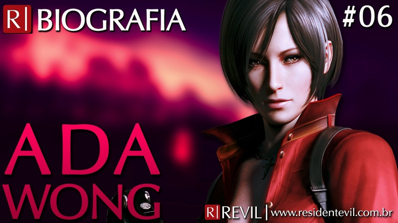 ADA WONG | BIOGRAFIA REVIL