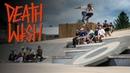 VIP: Deathwish Skateboards at Woodward PA