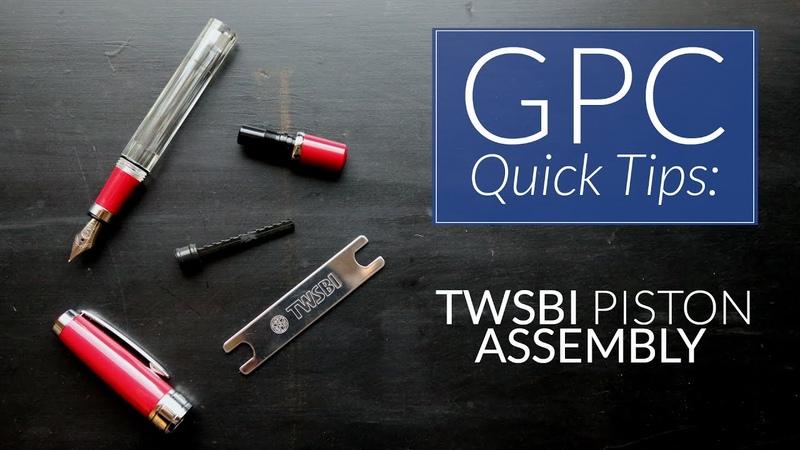 TWSBI Piston Assembly - GPC Quick Tips