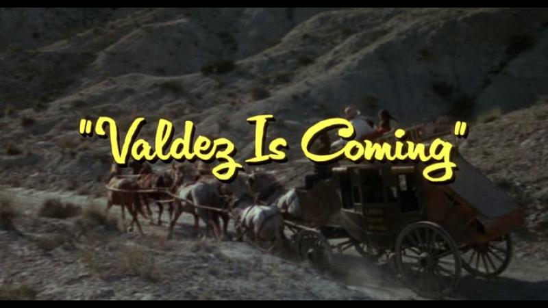 Вальдес идет / Valdez Is Coming 1971