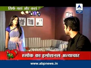 Hate on screen, laughter off-screen between Aastha and Shlok