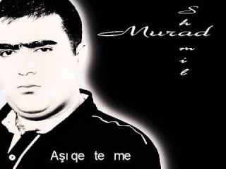 Murad Shamil  - Ashiqe te me