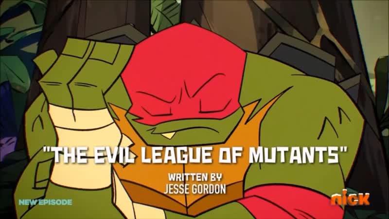 TMNT 2018 [ENG] 1 сезон 12 серия The Evil League of Mutants [1080p]