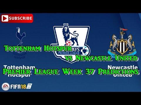 Tottenham Hotspur vs Newcastle United Premier League 2017 18 Week 37 Predictions FIFA 18