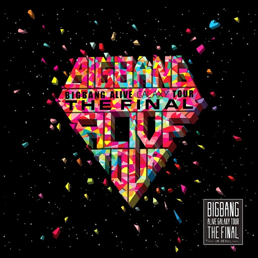 Big Bang альбом 2013 BIGBANG Alive Galaxy Tour - The Final In Seoul