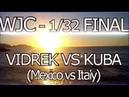WORLD JUMPSTYLE CHAMPIONSHIP || VIDREK VS KUBA || MEXICO. VS ITALY || 1/32 FINAL || GOOD LUCK ♥