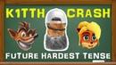 Кит и Крэш Future Hardest Tense ♊ Crash Bandicoot N Sane Trilogy
