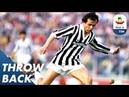 Lazio 3-3 Juventus 1985 Throwback Serie A