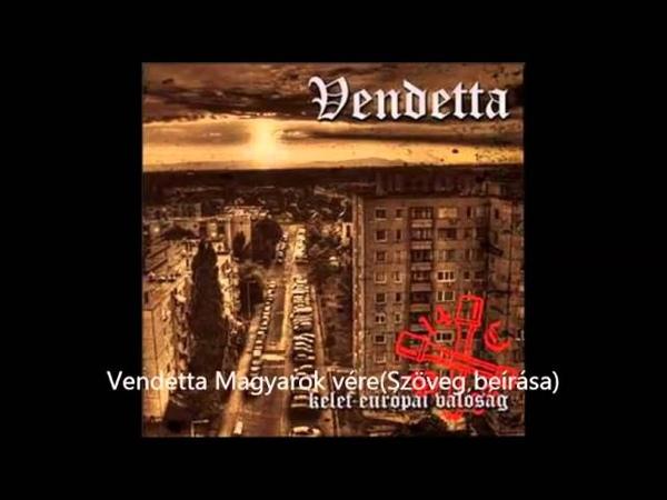 Vendetta Magyarok vére