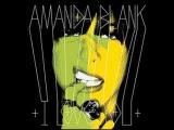 Amanda Blank - A Love Song HQ