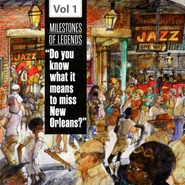 """Fats Domino альбом Milestones of Legends - """"Do You Know What It Means to Miss New Orleans?"""", Vol. 1"""